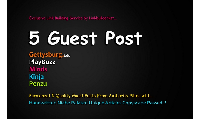 Write And Publish 5 High Quality Guest Post On DA 60+ to 100 Platforms