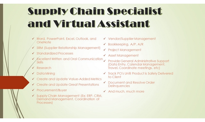 help you manage your supply chain and provide general administrative support